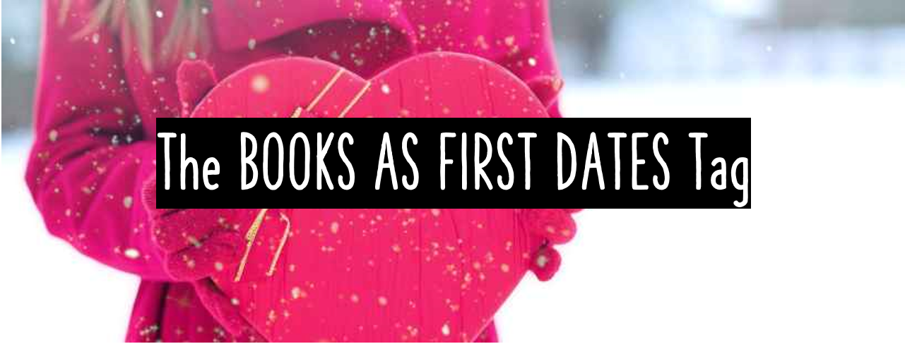 Books as First Dates Tag