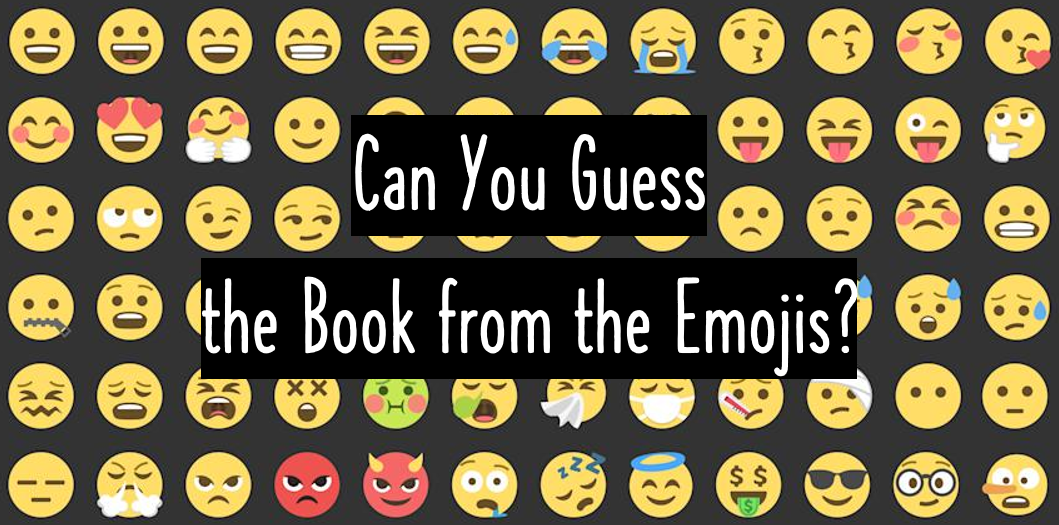 Can You Guess the Book from the Emojis? (Round II)