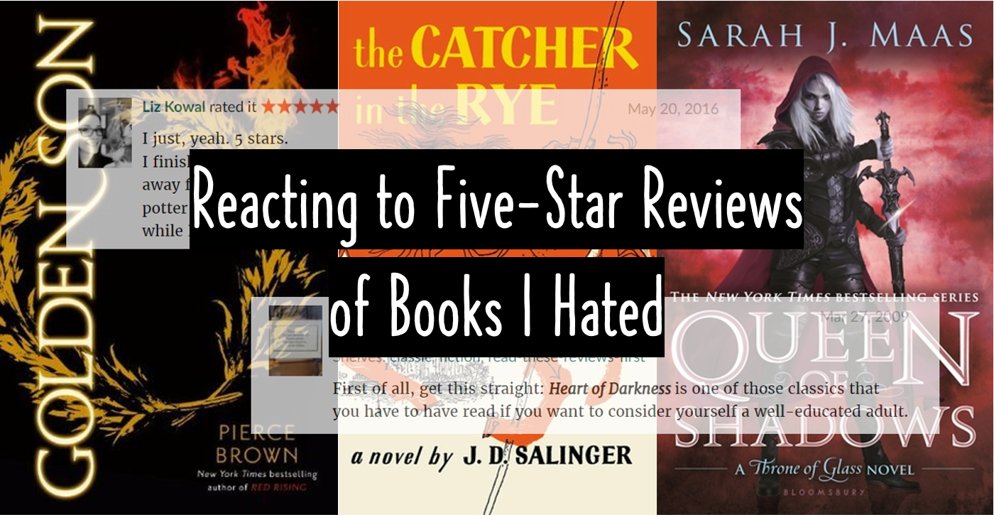 Reacting To Five-Star Reviews of Books I Hated 😎😈😇